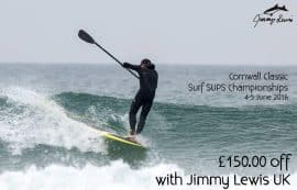 Jimmy Lewis Sponsors the Cornwall Classic SUP Surf CHampionships